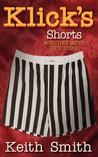 Klick's Shorts: (And Other Acts of Crime)