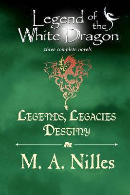 Read online Legends, Legacies, Destiny (Legend of the White Dragon #1-3) by Melanie Nilles PDF