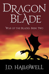 Dragon Blade (War of the Blades, #2)