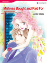 Mistress Bought and Paid For (Harlequin Romance Manga)