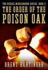 The Order of the Poison Oak (Russel Middlebrook, #2)