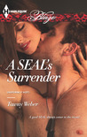 A SEAL's Surrender (Uniformly Hot SEALs, #2)