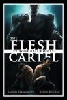 Choices (The Flesh Cartel #3)