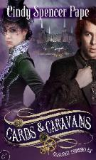 Cards & Caravans (Gaslight Chronicles, #5)