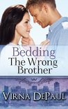 Bedding the Wrong Brother (Bedding the Bachelors, #1)