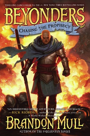 Chasing the Prophecy (Beyonders #3)  - Brandon Mull