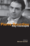 Pierre Bourdieu: Key Concepts