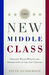 The New Middle Class by Steve Gunderson