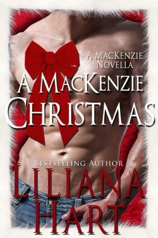 A MacKenzie Christmas by Liliana Hart