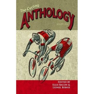 The Cycling Anthology Volume One