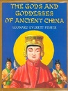 The Gods and Goddesses of Ancient China