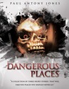 Dangerous Places