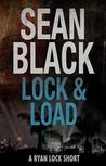 Lock & Load (Ryan Lock, #4.5)