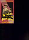 Police at the Funeral (Albert Campion Mystery #4)