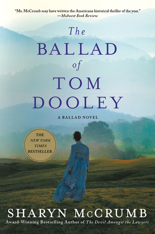 The Ballad of Tom Dooley: A Ballad Novel