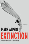 Extinction: A Thriller