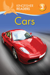 Cars (Kingfisher Readers Level 3)