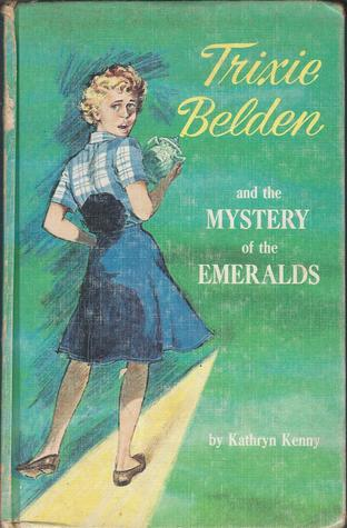 Trixie Belden and the Mystery of the Emeralds (Trixie Belden, #14)