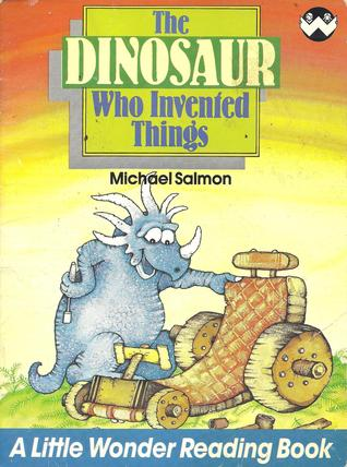 Free download online The Dinosaur Who Invented Things MOBI
