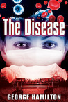 The Disease