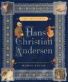 The Annotated Hans Christian Andersen by Hans Christian Andersen