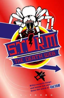 S.T.O.R.M.: The Death Web (S.T.O.R.M., #5)