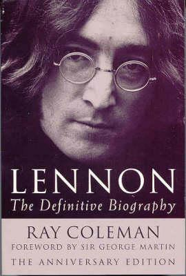 Lennon by Ray Coleman