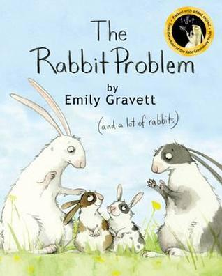 The Rabbit Problem. Emily Rabbit [I.E. Emily Gravett