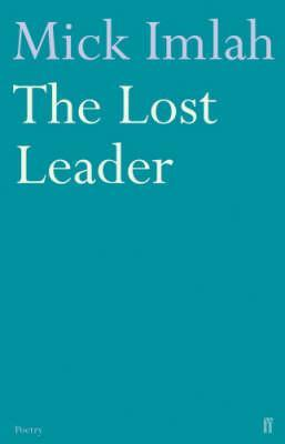 The Lost Leader by Mick Imlah