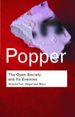 The Open Society and Its Enemies, Volume Two by Karl R. Popper