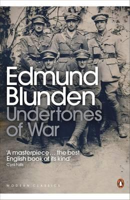 Edmund Blunden undertones of war summary