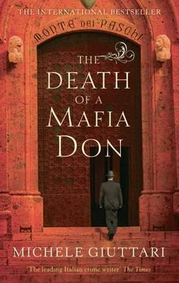 The Death of a Mafia Don by Michele Giuttari