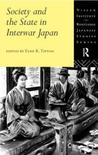 Society and the State in Interwar Japan