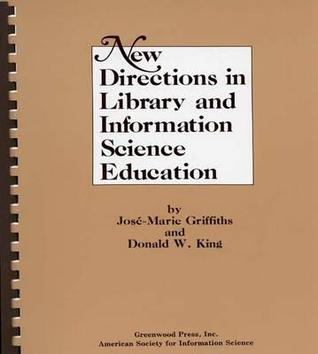New Directions in Library and Information Science Education