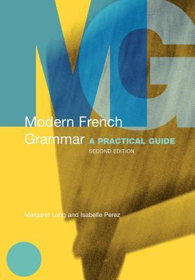 Modern French Grammar by Margaret Lang
