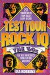Test Your Rock IQ: The '60s: 250 Mindbenders from Rock's Glory Decade