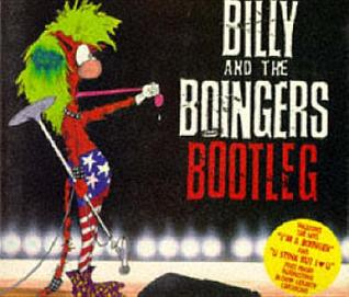 Billy & Boingers Bootleg (Bloom County Book)