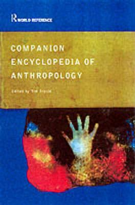 Companion Encyclopedia of Anthropology by Tim Ingold