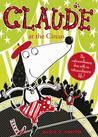 Claude at the Circus. by Alex T. Smith