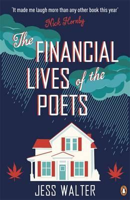 The Financial Lives Of The Poets by Walter