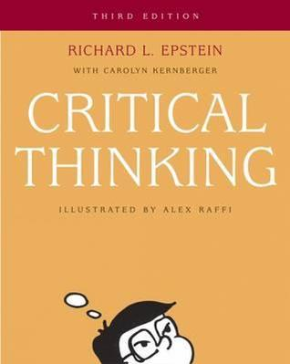 Critical Thinking by Richard L. Epstein