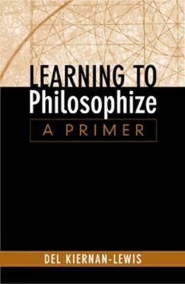 Learning to Philosophize by Del Kiernan-Lewis