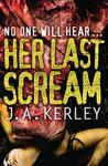 No One Will Hear... Her Last Scream (Carson Ryder, #8)