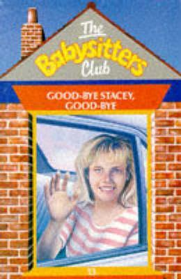 Download Good-bye Stacey, Good-bye (The Baby-Sitters Club #13) PDF by Ann M. Martin