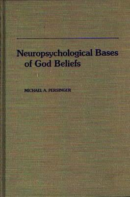 Neuropsychological Bases of God Beliefs.