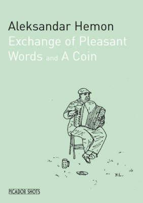 Exchange of Pleasant Words & A Coin
