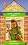 Dawn Saves the Planet (The Babysitters Club, #57)