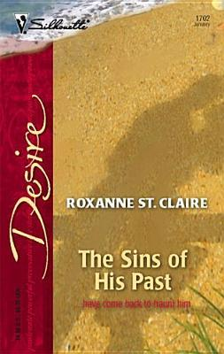 The Sins Of His Past by Roxanne St. Claire