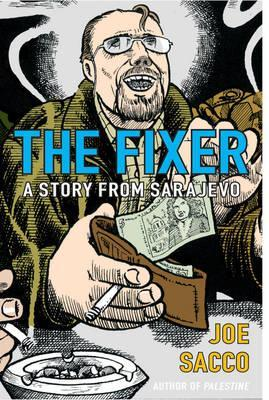 Read online The Fixer: A Story from Sarajevo PDF