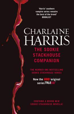 The Sookie Stackhouse Companion: A Complete Guide to the True Blood Mystery Series (The Southern Vampire Mysteries (short stories and novellas) #15)